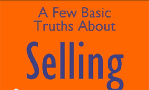a few basic truths about selling